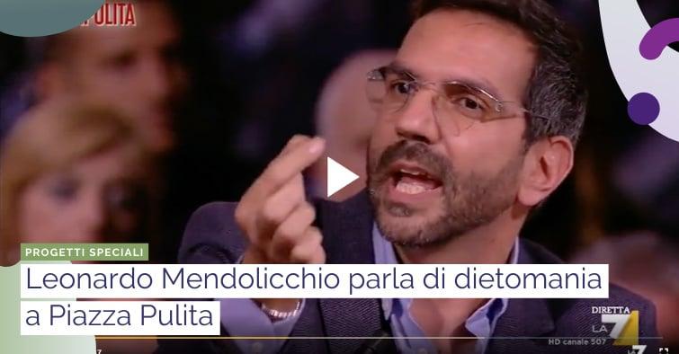 dietomania: parla mendolicchio a piazza pulita